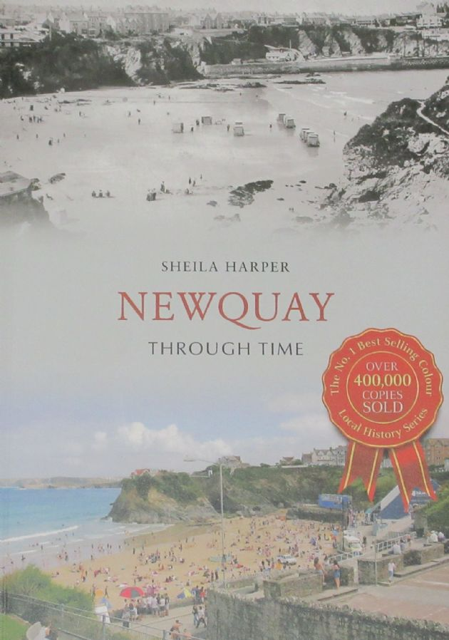Newquay Through Time, by Sheila Harper
